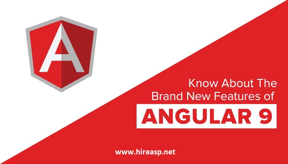 HireAsp.net, Hire Angular developer, Angular 9 Features